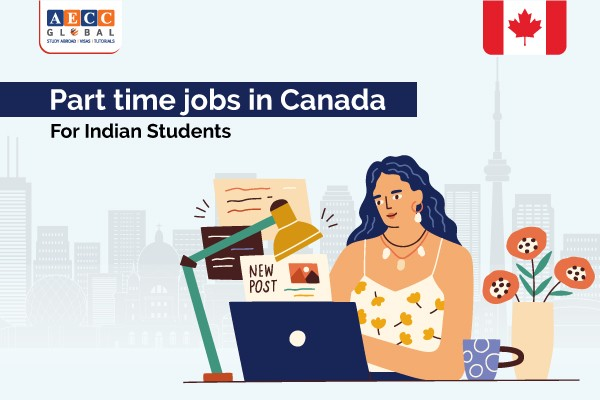 Part Time Jobs in Canada for International Students