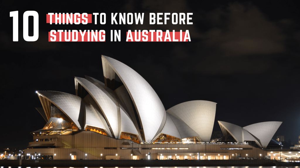 Top 10 Things to Know Before Studying in Australia